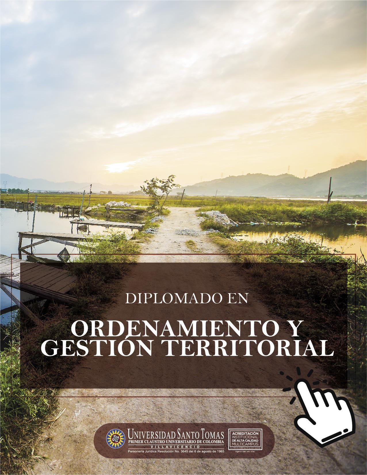 Diplomado en Ordenamiento y Gestión Territorial USTA Villavicencio